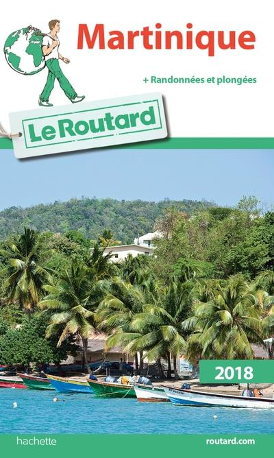 GUIDE  DU  ROUTARD   2018   MARTINIQUE
