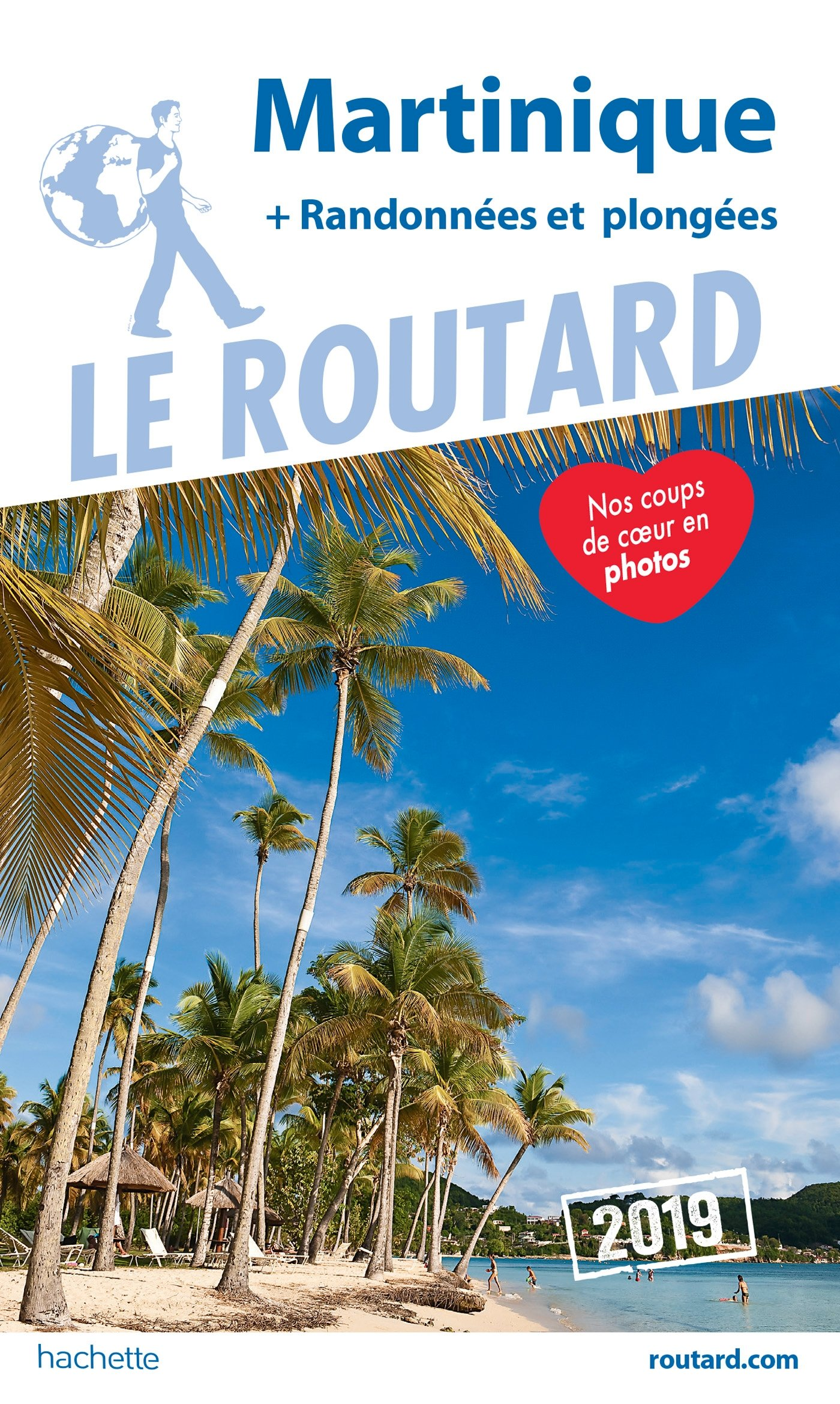 GUIDE  DU  ROUTARD   2019   MARTINIQUE