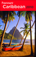 FROMMER'S CARIBBEAN GUIDE 2010