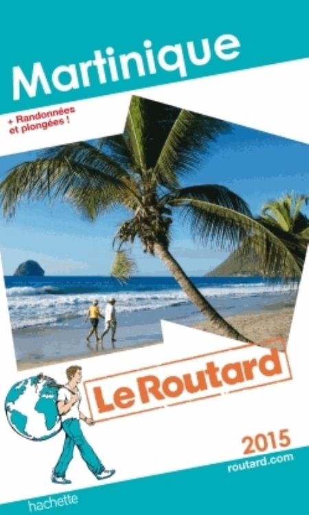 GUIDE  DU  ROUTARD   2015   MARTINIQUE
